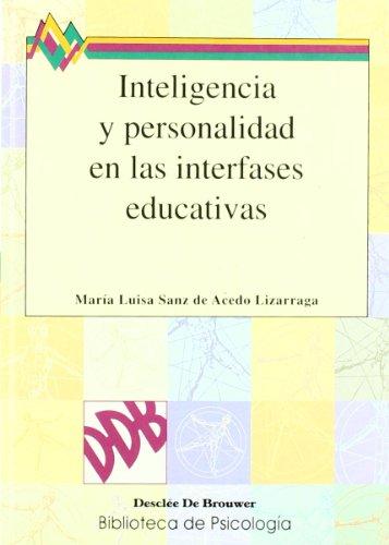 Inteligencia Y Personalidad En Las Interfases-Fres (Paperback): María Luisa Sanz