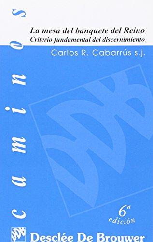 La mesa del banquete del reino : Carlos Rafael Cabarrús