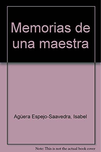 9788433013507: Memorias de una maestra