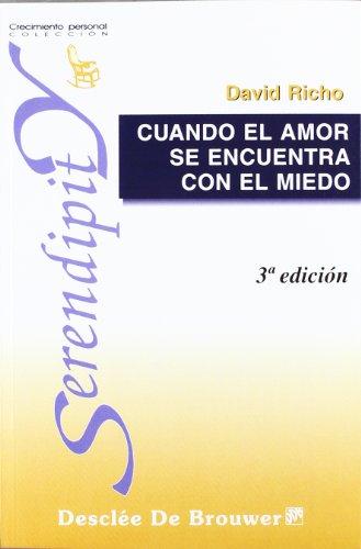 Cuando El Amor Se Encuentra Con El Miedo (Spanish Edition): Unknown