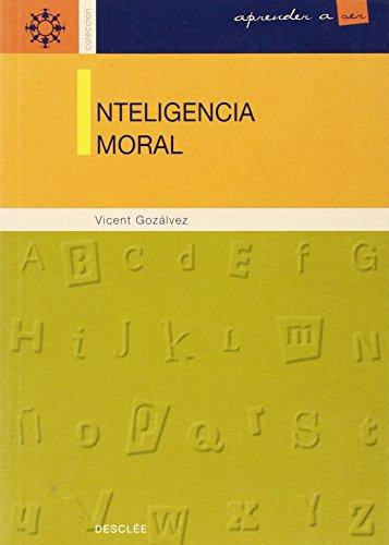 9788433015129: Inteligencia moral