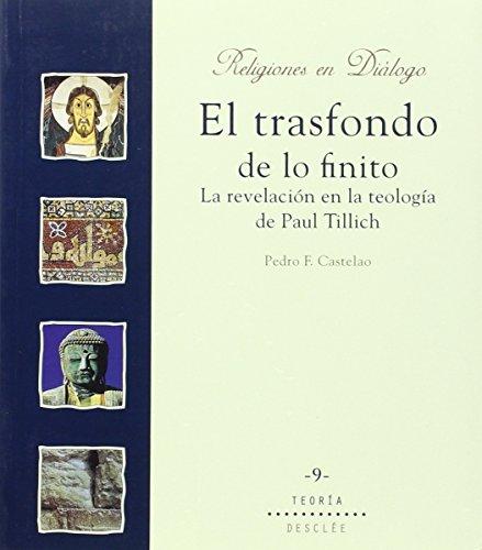 9788433015426: El trasfondo de lo finito. La revelación en la teología de paul tillich (Religiones en diálogo)