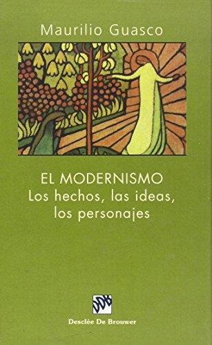 9788433015433: El Modernismo. Los Hechos, Las Ideas, Los Personajes