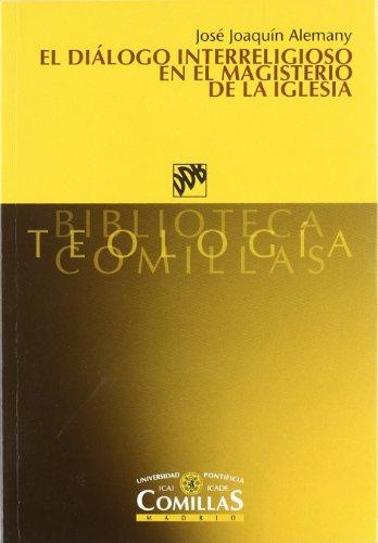 El diálogo interreligioso en el magisterio de: José Joaquín Alemany