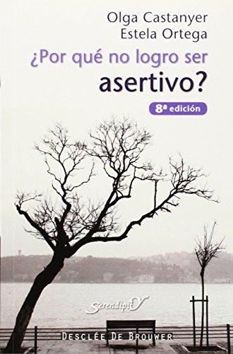 9788433015822: ¿Por Qué No Logro Ser Asertivo?