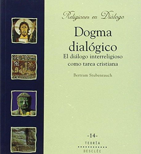 9788433016171: Dogma diálogico. El diálogo interreligioso como tarea