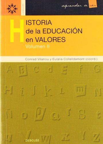9788433016201: Historia de La Educacion En Valores - Tomo 2 (Spanish Edition)