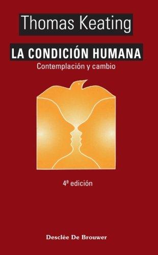9788433016324: La condición humana (Caminos)