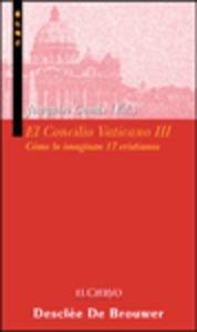 EL CONCILIO VATICANO III. CÓMO LO IMAGINAN: GOMIS, JOAQUIM (ED.).