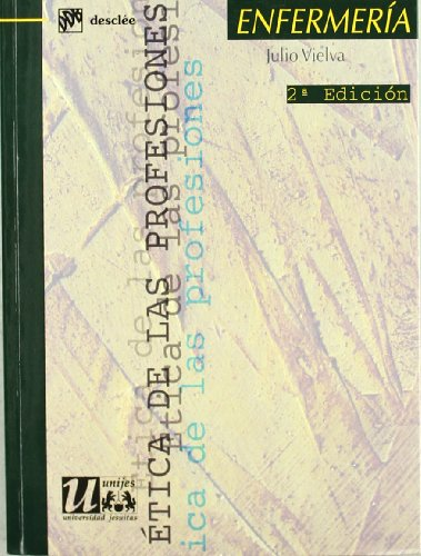 9788433016683: Ética de Las Profesiones Enfermeria (Spanish Edition)