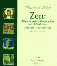9788433016782: Zen: el camino de la iluminación en el budismo