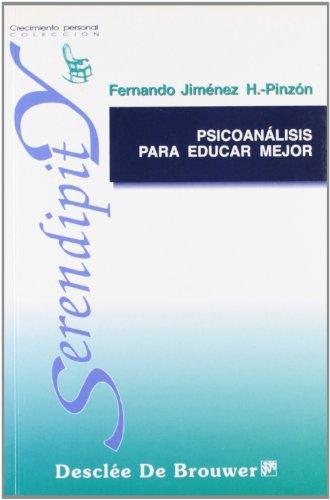 9788433016904: Psicoanálisis Para Educar Mejor