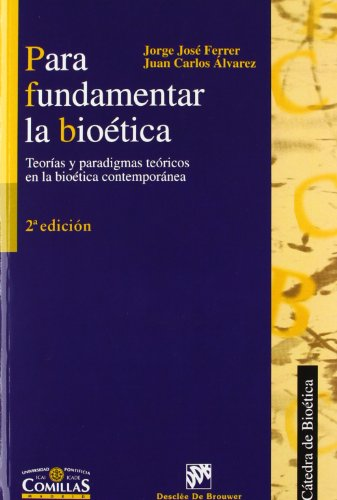 9788433018144: Para Fundamentar La Bioética (Spanish Edition)