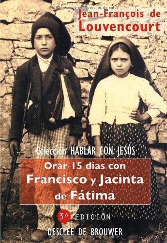9788433018342: Orar 15 Días Con Francisco Y Jacinta De Fátima (Spanish Edition)