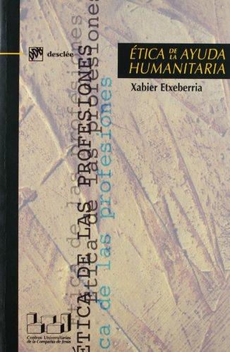 9788433018489: Ética de la ayuda humanitaria (Ética de las profesiones)