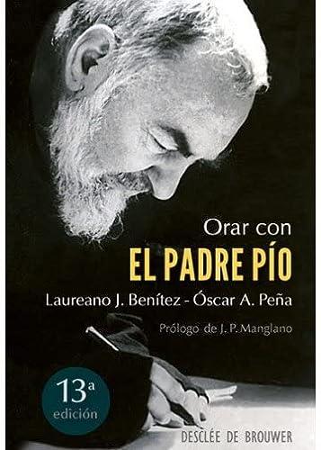 9788433018632: Orar Con El Padre Pío