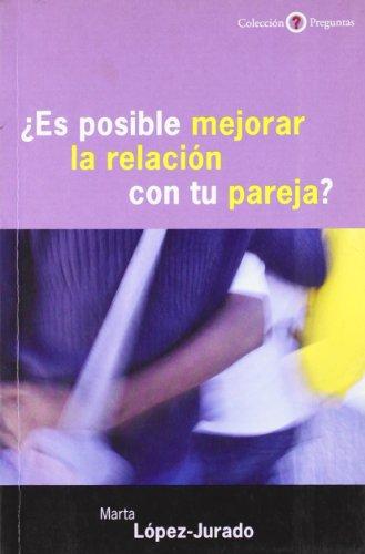 Es posible mejorar la relación con tu: López-Jurado, Marta