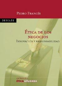 9788433019110: ÉTICA DE LOS NEGOCIOS. Innovación y responsabilidad