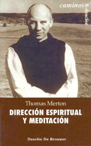 9788433019394: Dirección espiritual y meditación (Caminos)