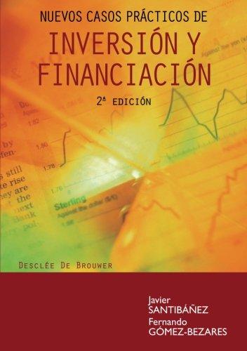 Nuevos casos prácticos de inversión y financiación: Javier Santibáñez /