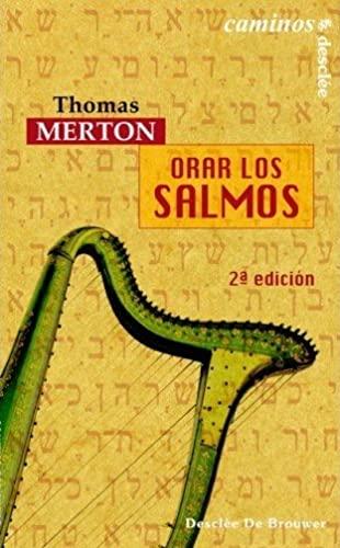 9788433020093: ORAR LOS SALMOS (Spanish Edition)