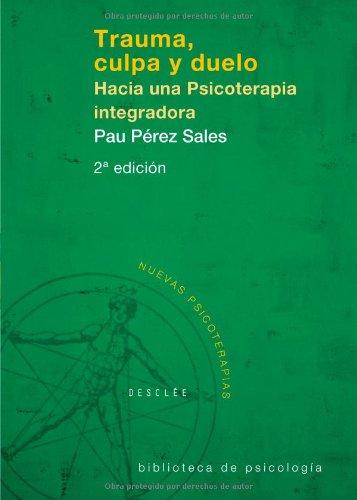 9788433020567: Trauma Culpa Y Duelo - Cosido (Biblioteca de Psicología)