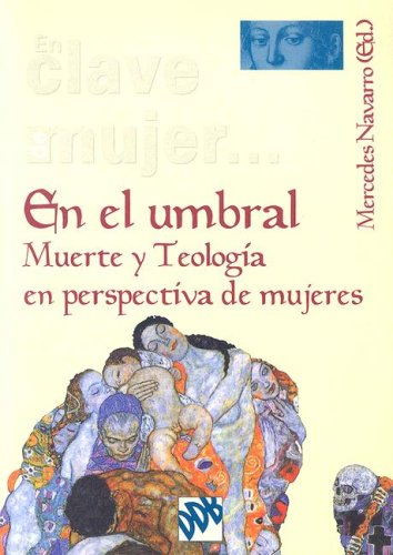 9788433020611: En el Umbral: Muerte y Teologia en Perspectiva de Mujeres (Spanish Edition)
