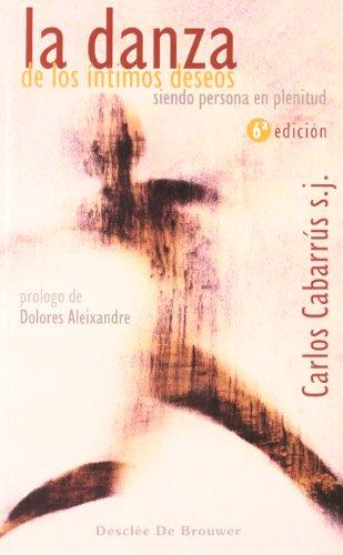 DANZA DE LOS INTIMOS DESEOS, LA: CABARRUS, Carlos Rafael