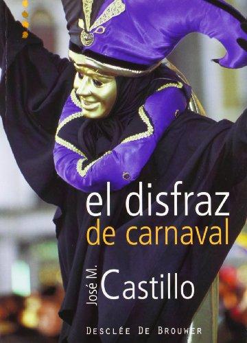 9788433021113: El Disfraz de Carnaval (Spanish Edition)