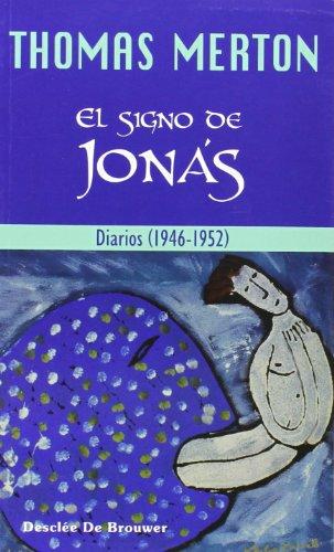 9788433021489: El signo de Jonás. Diarios (1946-1952) (Caminos)