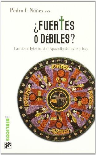 9788433021496: Fuertes O Debiles-2ªed-Fresado (Spanish Edition)