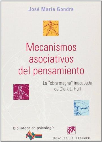 MECANISMOS ASOCIATIVOS DEL PENSAMIENTO. La obra magna: José María Gondra