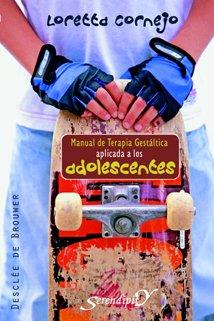 9788433021991: Manual de terapia gestáltica aplicada a los adolescentes (Serendipity)