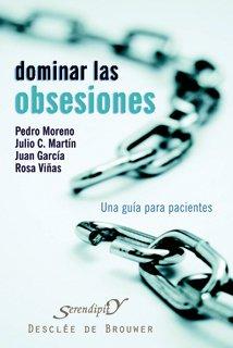 9788433022325: Dominar las obsesiones: Una guía para pacientes (Serendipity)