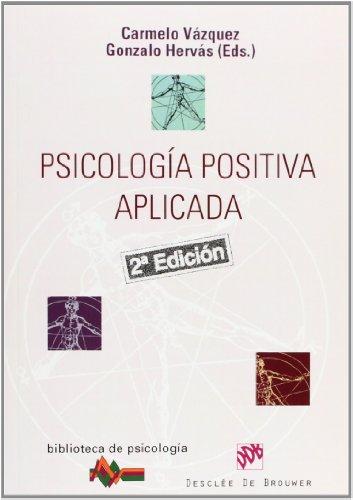 9788433022424: Psicologia Positiva Aplicada (Spanish Edition)