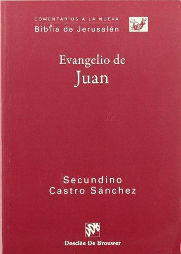 9788433022462: Evangelio de Juan (Comentarios a la Biblia de Jerusalén)