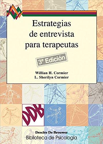 9788433022578: Estrategias de entrevista para terapeutas: Habilidades básicas e intervenciones cognitivo-conductuales (Biblioteca de Psicología)