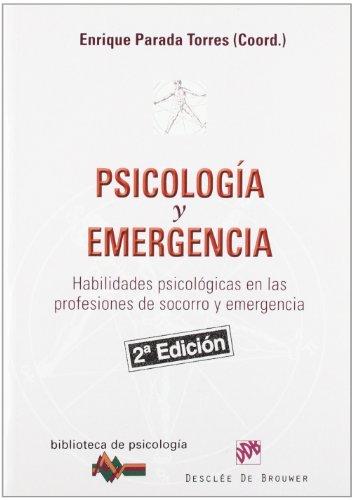 9788433022721: Psicología y emergencia: Habilidades psicológicas en las profesiones de socorro y emergencia (Biblioteca de Psicología)