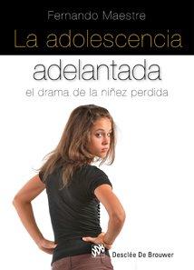 9788433022769: La Adolescencia Adelantada-Cosido (AMAE)