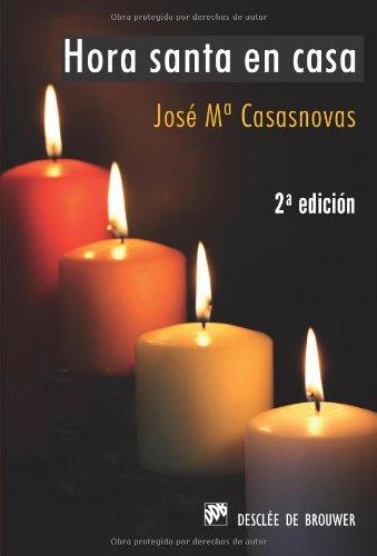 Hora santa en casa (Paperback): José María Casasnovas