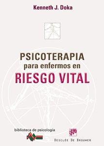 Psicoterapia para enfermos en riesgo vital (Paperback): Kenneth J. Doka