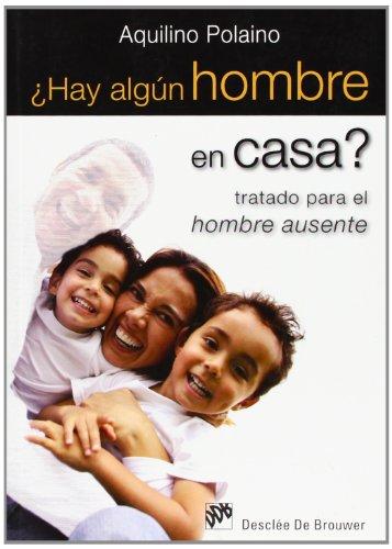 9788433023933: ¿Hay algún hombre en casa?: Tratado para el hombre ausente (AMAE)