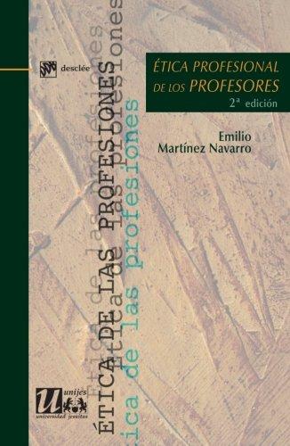 9788433024183: Ética profesional de los profesores (Ética de las profesiones)