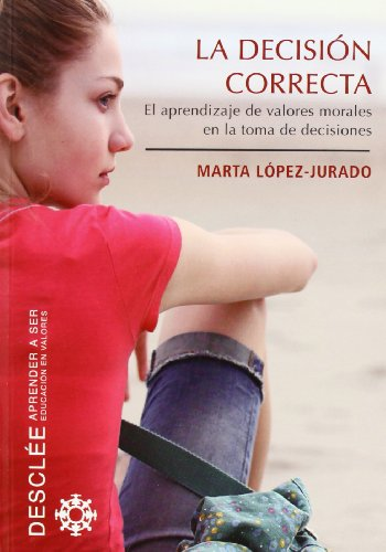 La decisión correcta: Marta López-Jurado