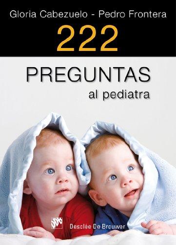 222 PREGUNTAS AL PEDIATRA: CABEZUELO HUERTA, GLORIA;FRONTERA