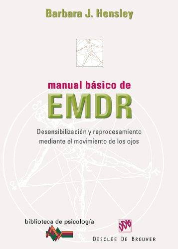9788433024497: Manual básico de EMDR: Desensibilización y reprocesamiento mediante el movimiento de los ojos (Biblioteca de Psicología)
