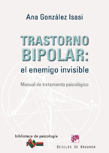 9788433024633: Trastorno bipolar: el enemigo invisible. Manual de tratamiento psicológico