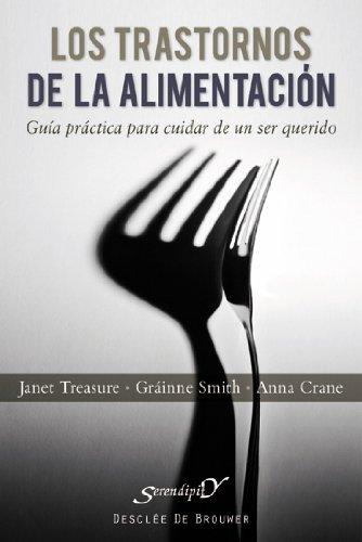 LOS TRASTORNOS DE LA ALIMENTACIÓN: TREASURE, JANET ;
