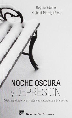 9788433025043: Noche oscura y depresión : crisis espirituales y psicológicas : naturaleza y diferencias