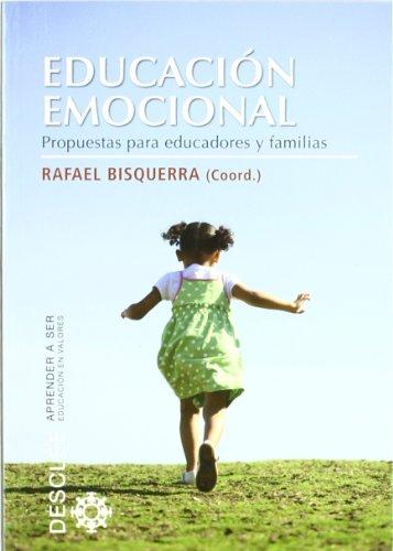 9788433025104: Educación emocional: Propuestas para educadores y familias (Aprender a ser)
